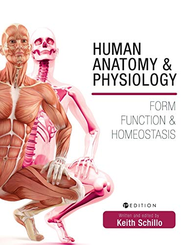 Human Anatomy and Physiology: Form, Function, and Homeostasis Front Cover