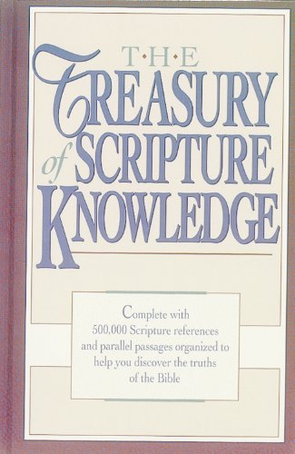Treasury of Scripture Knowledge by Torrey, The