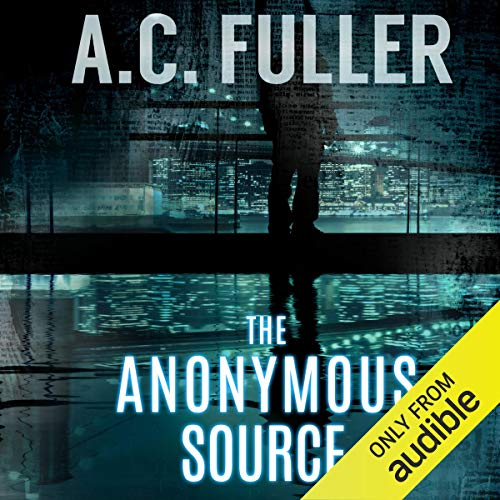 The Anonymous Source audiobook cover art