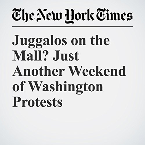 Juggalos on the Mall? Just Another Weekend of Washington Protests copertina