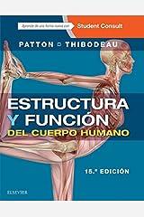 Estructura y función del cuerpo humano (Spanish Edition) Kindle Edition
