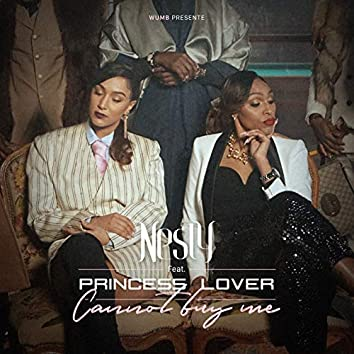 Cannot buy me (feat. Princess Lover)