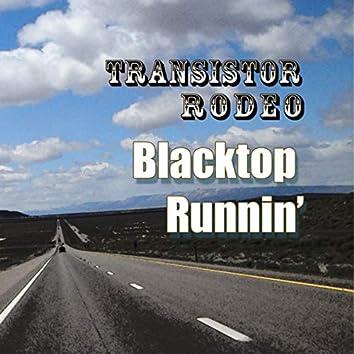 Blacktop Runnin'