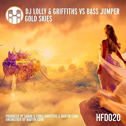 DJ Lolly, Griffiths & Bass Jumper