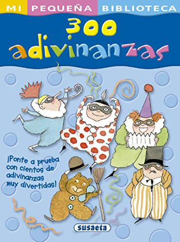 300 Adivinanzas (Mi Pequeña Biblioteca)