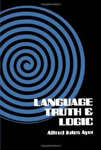Language, Truth and Logic (Dover Books on Western Philosophy) by Alfred J. Ayer, Sir Alfred Jules Ayer(June 1, 1952) Paperback