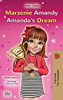 Amanda's Dream (Polish English Bilingual Book for Kids) (Polish English Bilingual Collection)