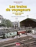 Trains de Voyageurs (les)