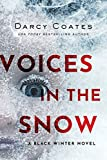 Voices in the Snow (Black Winter, 1)