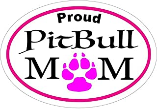 WickedGoodz Oval Proud Pitbull Mom Vinyl Decal - Pit Bull Bumper Sticker - Perfect for Windows Cars Tumblers Laptops Lockers