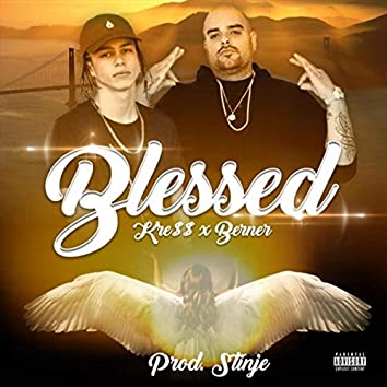 Blessed (feat. Berner)