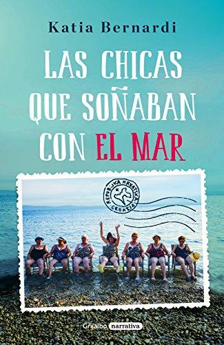 Las chicas que soñaban con el mar eBook: Bernardi, Katia: Amazon.es: Tienda Kindle