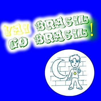 Vai Brasil, Go Brasil !