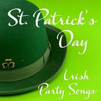 St Patrick's Day Songs - 50 Irish Songs - Irish Party Songs