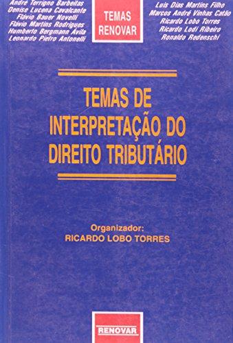 Temas de Interpretação do Direito Tributário