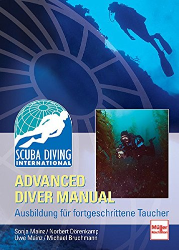 SDI Advanced Diver Manual: Ausbildung für fortgeschrittene Taucher