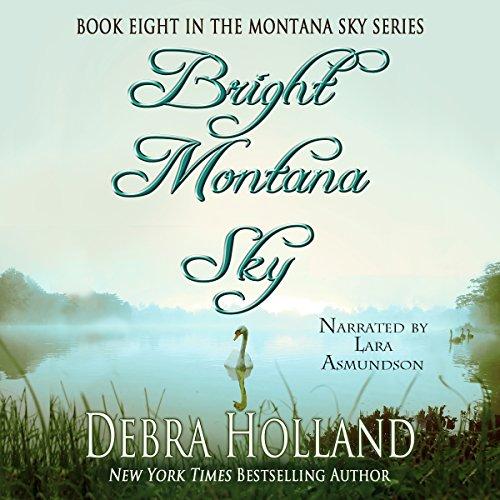 Bright Montana Sky: The Montana Sky Series, Book 8