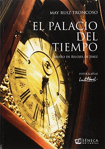 El palacio del tiempo. Museo de relojes de Jerez