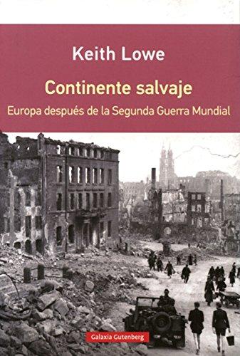 Continente salvaje- RÚSTICA: Europa después de la Segunda Guerra Mundial