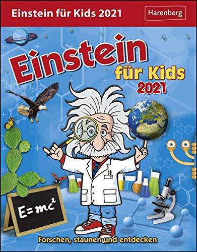 Einstein für Kids Kalender 2021: Forschen, staunen und entdecken