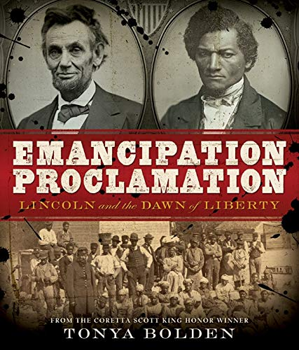 Emancipation Proclamation: Lincoln and the Dawn of Liberty (Carter G Woodson Award Book (Awards))