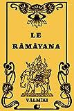 Le Râmâyana - CreateSpace Independent Publishing Platform - 01/08/2018