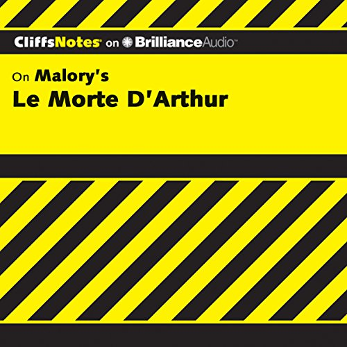 Le Morte D'Arthur (The Death of Arthur): CliffsNotes cover art
