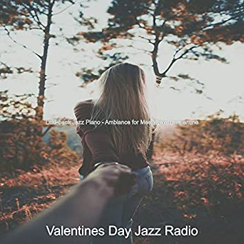 Laid-back Jazz Piano - Ambiance for Meeting Your Valentine