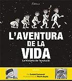 L'aventura de la vida: La història de l'evolució humana: 126 (Àlbums il·lustrats)