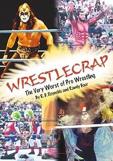 WrestleCrap: The Very Worst of Pro Wrestling: The Very Worst of Professional Wrestling (WrestleCrap series)