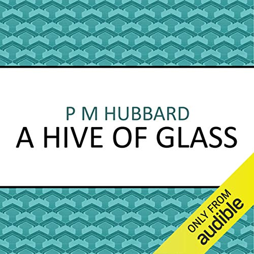 Couverture de A Hive of Glass