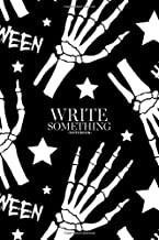 Notebook - Write something: Halloween seamless pattern with bones and stars notebook, Daily Journal, Composition Book Journal, College Ruled Paper, 6 x 9 inches (100sheets)
