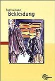 Fachwissen Bekleidung - Hannelore Eberle