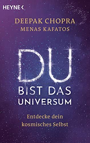 Du bist das Universum: Entdecke dein kosmisches Selbst