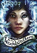 Amistades peligrosas: 2 (Woodwalkers)