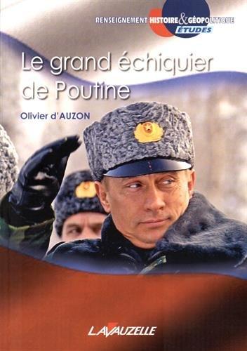 Le grand échiquier de Poutine