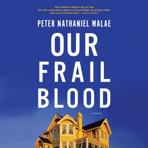 Our Frail Blood audiobook cover art