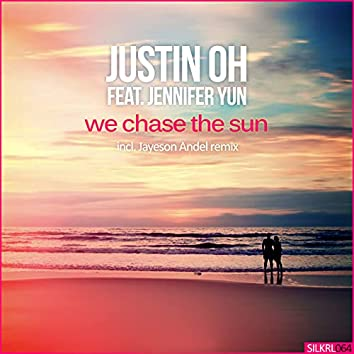 We Chase the Sun