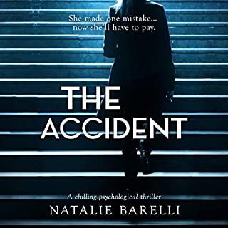 The Accident                   By:                                                                                                                                 Natalie Barelli                               Narrated by:                                                                                                                                 Teri Clark Linden                      Length: 7 hrs and 53 mins     126 ratings     Overall 4.1