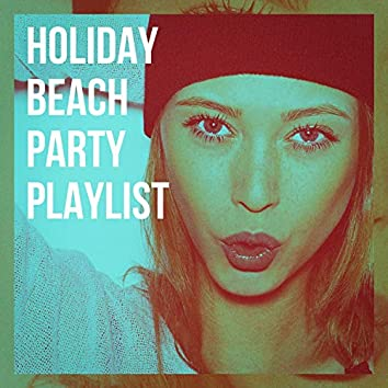 Holiday Beach Party Playlist
