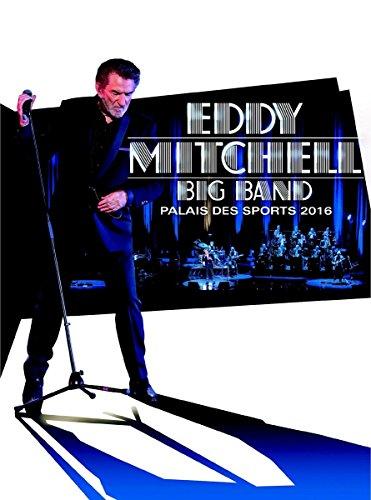 Eddy Mitchell Big Band - Palais des sport 2016 [Blu-ray]