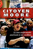 Citoyen Moore (French Edition)
