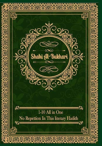 Sahih al-Bukhari: (All Volumes in One Book) English Text Only