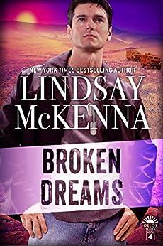Broken Dreams (Delos Series Book 4) by [Lindsay McKenna]