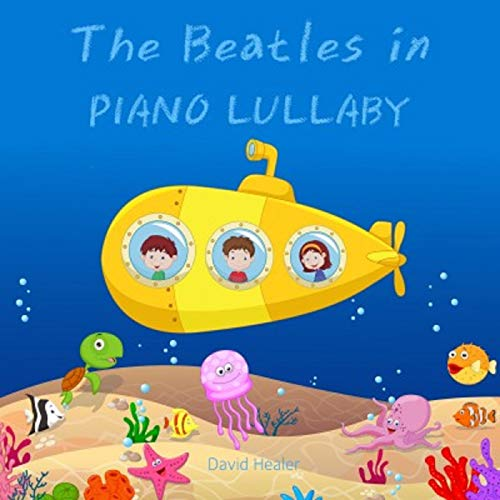 The Beatles in Piano Lullaby