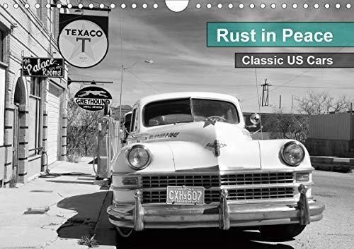 Rust in Peace - Classic US Cars (Wall Calendar 2021 DIN A4 Landscape)