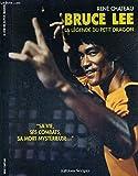 Bruce Lee - La légende du Petit Dragon
