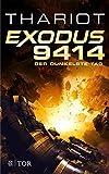 Exodus 9414 - Der dunkelste Tag: Roman