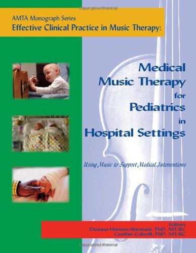 Medical Music Therapy for Pediatrics in Hospital Settings