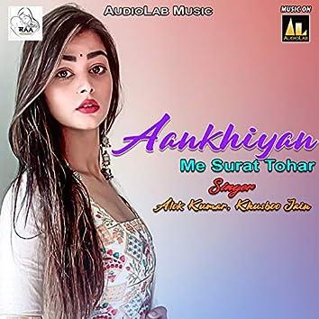 Aankhiyan Me Surat tohar